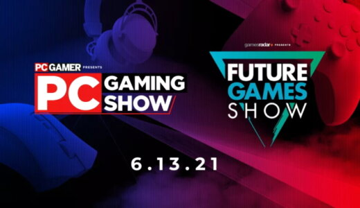 PC Gaming Show/Future Games Show 2021 まとめ【6/11更新】