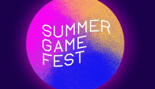 Summer Game Fest 2021 まとめ【6/11更新】